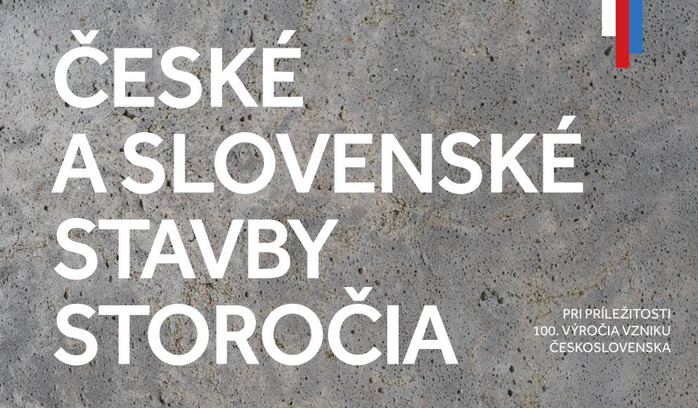 """60b0d8caa5 2019 04 26 až 06 30 Pozvánka na výstavu """"České a Slovenské stavby storočia"""""""